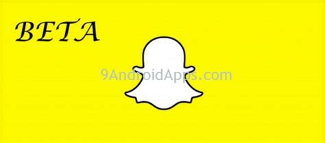 snapchat v8 1 0 7 build 460 beta apk - Snapchat Beta Apk
