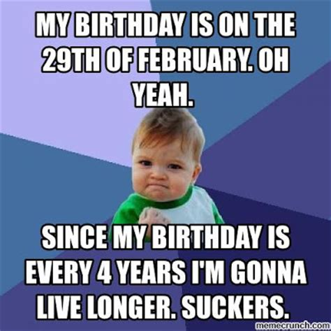 29th Birthday Meme - the cool science dad rarity of february 29 birthday