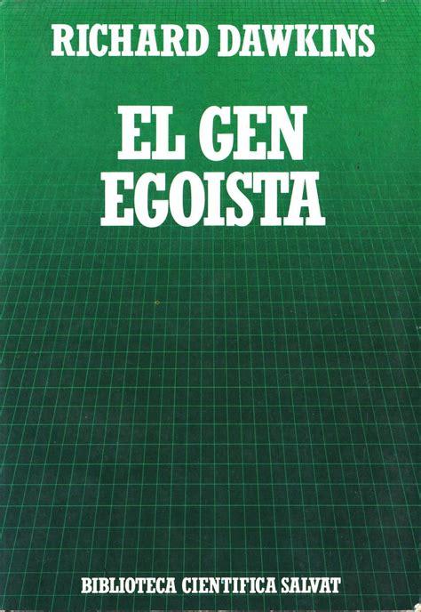 el gen egoista 8434501783 el gen ego 237 sta de richard dawkins opentor