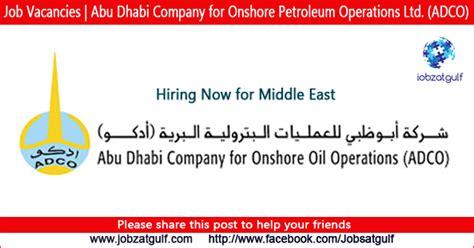 Mba In Abu Dhabi Companies by Vacancies Abu Dhabi Company For Onshore Petroleum