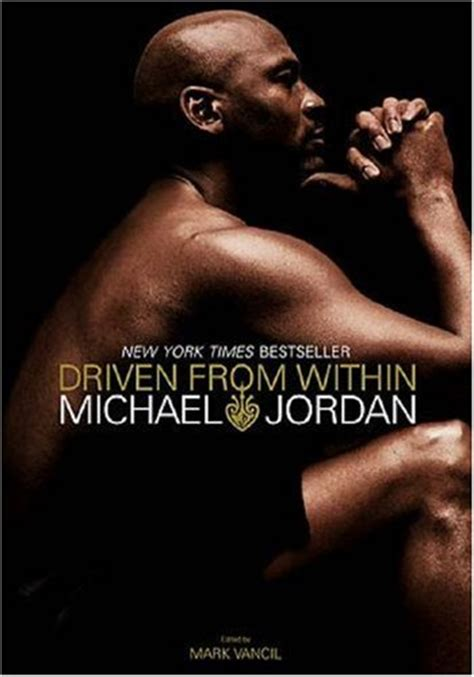 biography of michael jordan book michael jordan driven from within book review