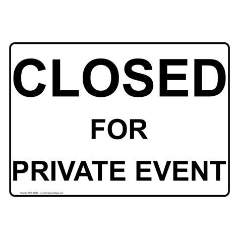 closed for private event sign nhe 28429
