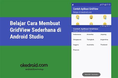 membuat online shop di android belajar cara membuat gridview sederhana di android studio