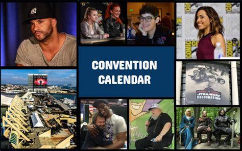 Convention Calendar Convention Calendar The Geekiary