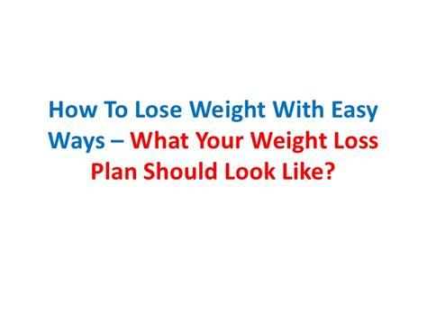 best easy way to lose weight top diet foods easy way to lose weight
