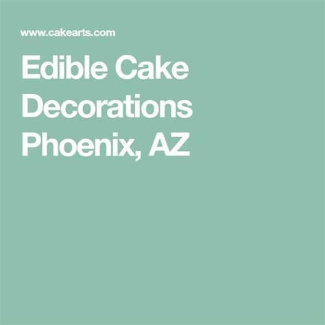 edible cake decorations phoenix az   edible cake