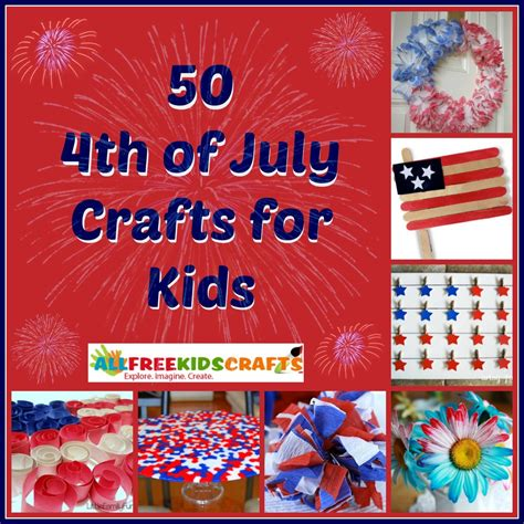 4th of july kid crafts 50 4th of july crafts for allfreekidscrafts