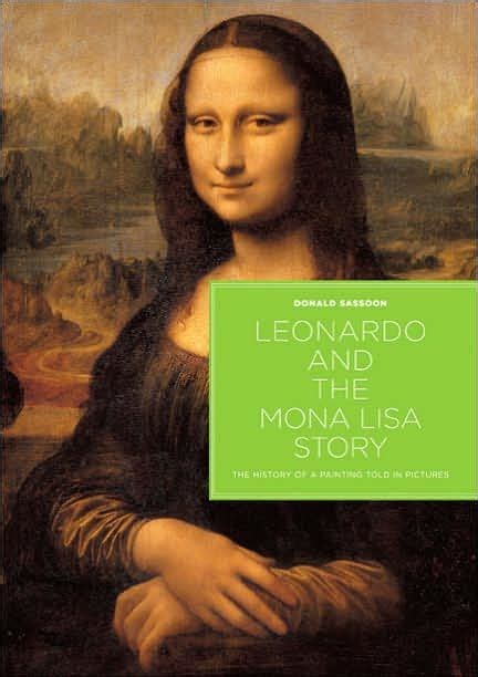 monalisa haircut story leonardo and the mona lisa story the history of a
