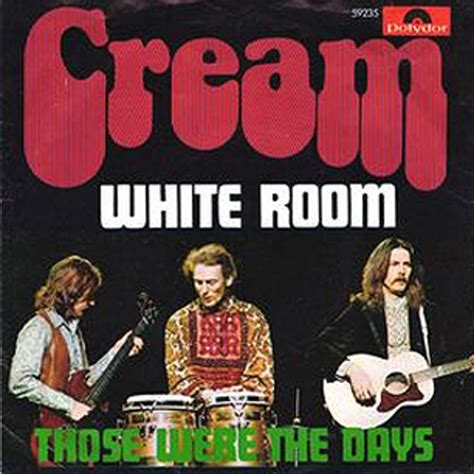 Cream White Room | cream white room 500 greatest songs of all time