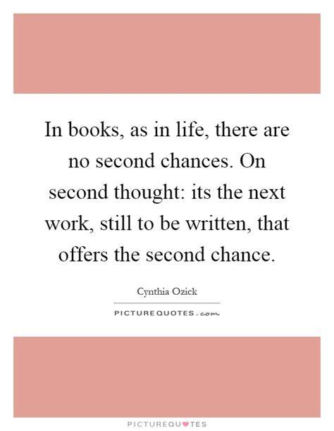 on second thought a novel in books as in there are no second chances on