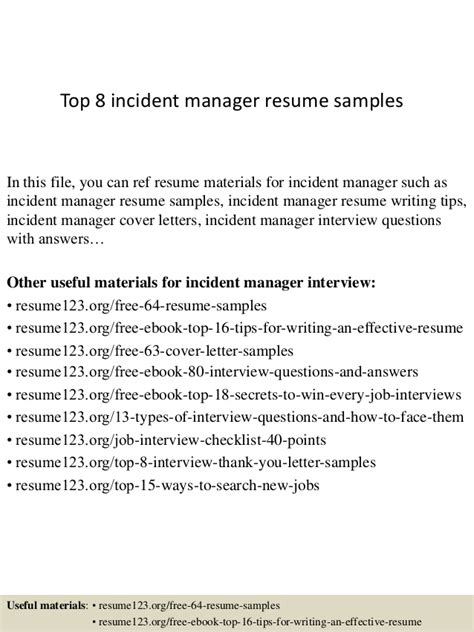 Incident Manager Cover Letter Top 8 Incident Manager Resume Sles