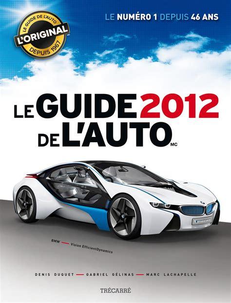 Auto L Guide by Collectionneurs Comment Trouver De Vieux Guide De L Auto