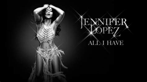 all i have jlo upcoming event jennifer lopez quot all i have quot
