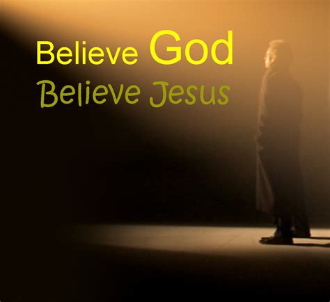 Believe In Jesus believe god believe jesus pastor larry dela