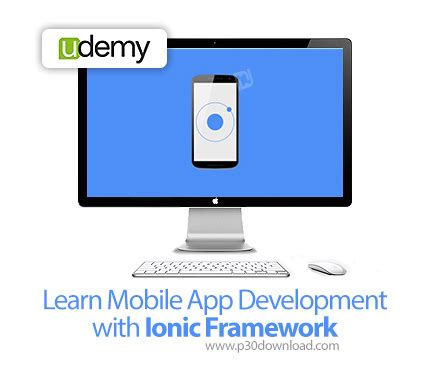 ionic framework tutorial for beginners udemy learn mobile app development with ionic framework