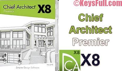 chief architect premier x8 crack with patch free download chief architect premier x8 18 3 crack keygen download