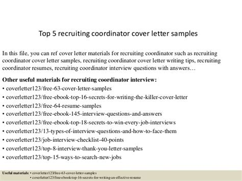Staffing Agency Recruiter Cover Letter by Top 5 Recruiting Coordinator Cover Letter Sles