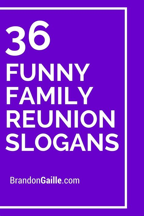 theme names for reunions 36 funny family reunion slogans funny reunions and