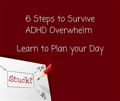 Overwhelm And How To Get Over It Learn With Ginny - 6 steps to survive adhd overwhelm learn to plan your day