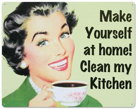 make my kitchen make yourself at home clean my kitchen tin sign