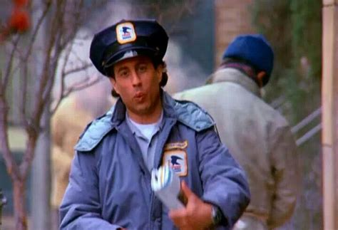 does the mailman come on i can t believe i m gonna be a mailman seinfeld