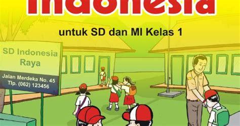 Buku Pelajaran Sd Mi Sakti Pkn Kelas 1 Ktsp 2006 materi pelajaran bahasa indonesia kelas 1 sd mi semester 2 lengkap portal materi pelajaran