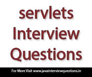 servlets interview questions tutorialspoint java interview questions core and advanced java