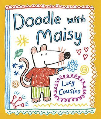 doodle club nook doodle with maisy by cousins paperback barnes noble 174