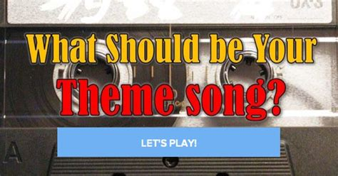 theme song quiz facebook quiz what should be your theme song