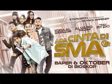 film ada cinta di sma hd ada cinta di sma official trailer tayang 6 oktober 2016
