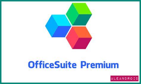 officesuite premium apk officesuite premium v9 0 6472 apk aleandroid