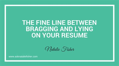 Lying On Your Resume by The Line Between Bragging And Lying On Your Resume