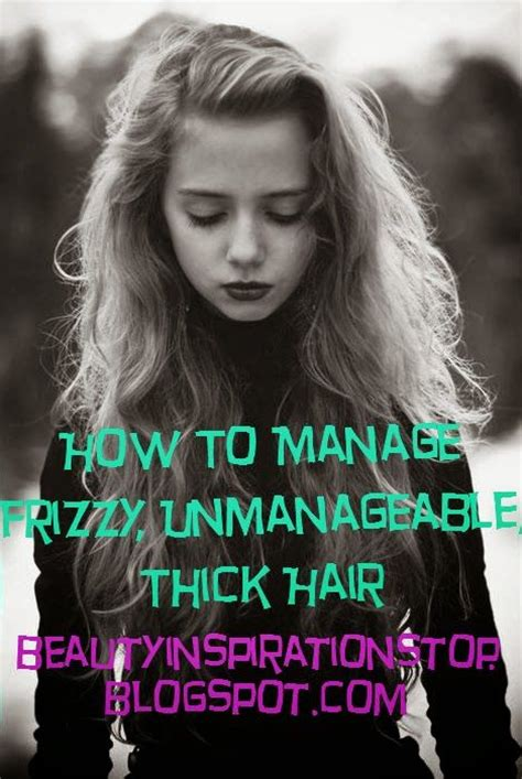 best 25 thick frizzy hair ideas on frizzy