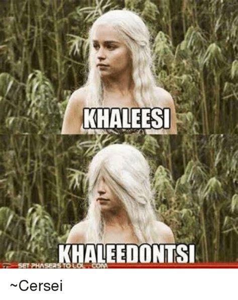 Khaleesi Meme - 25 best memes about khaleesi khaleesi memes