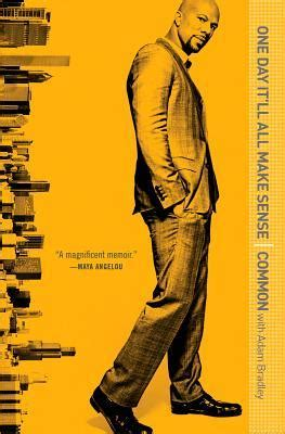 biography and autobiography have this in common one day it ll all make sense by common reviews