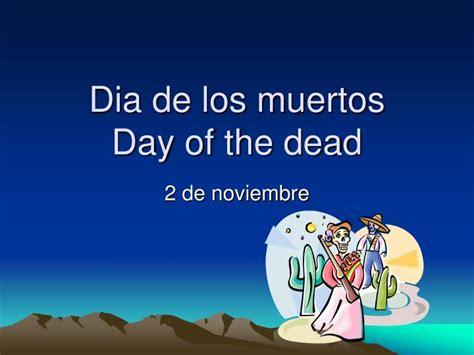 day of the dead books dia de los muertos publications ppt dia de los muertos day of the dead powerpoint