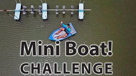 mini boat challenge youtube - Mini Boat Challenge