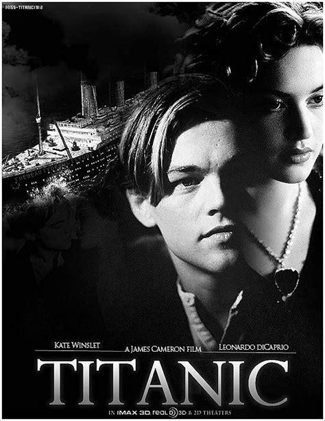 film titanic résumé en anglais voici une nouvelle affiche du prochain titanic 3d ta