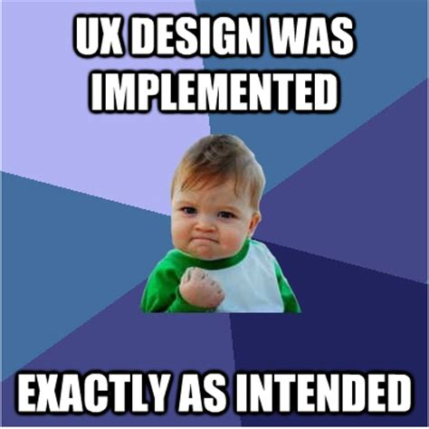 Top 50 Memes - top 50 ux design memes on the internet uxeria blog