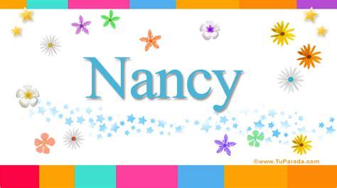 imagenes animadas nombre nancy nancy significado del nombre nancy nombres