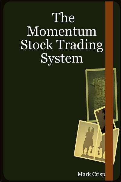 libro we momentum classic science the momentum stock trading system by mark crisp nook