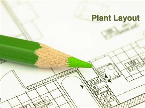 plant layout and it s type plant layout