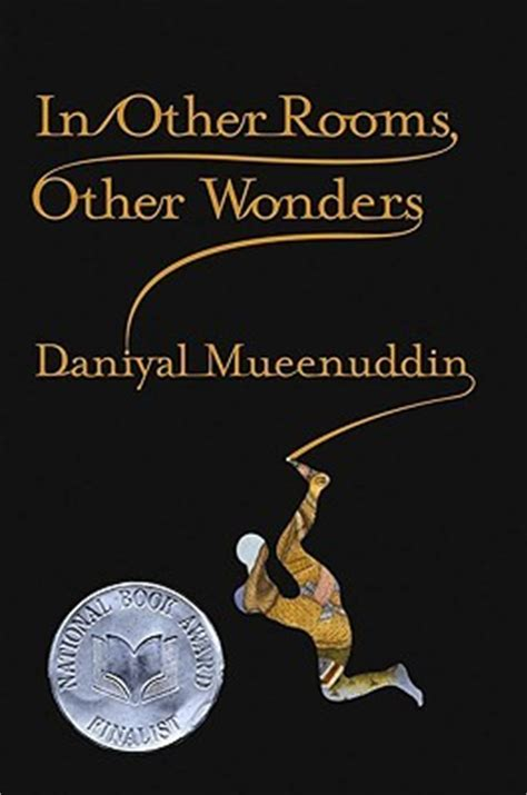 In Other Rooms Other Wonders by In Other Rooms Other Wonders By Daniyal Mueenuddin