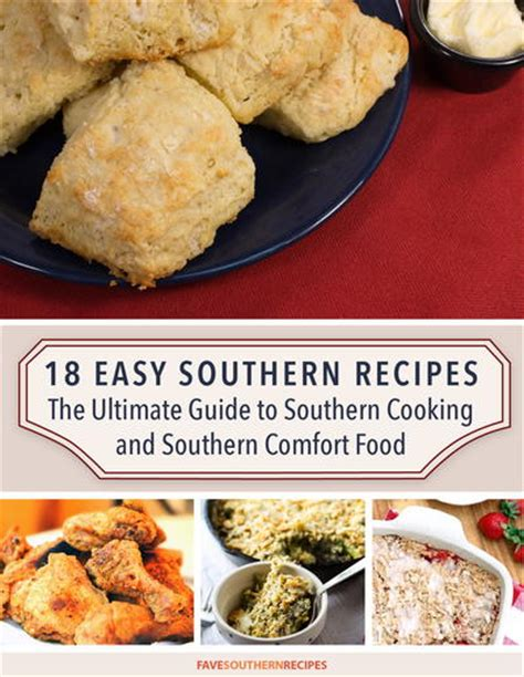 ultimate comfort food recipes quot 18 easy southern recipes the ultimate guide to southern