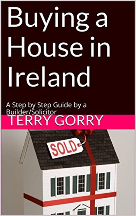 books on buying a house buying a house in ireland terry gorry co solicitors