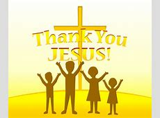Thank You Jesus Clipart - Clipart Suggest Free Christian Clip Art Thank You