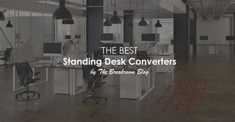 best standing desk converter 2017 the best standing desk converters for 2018