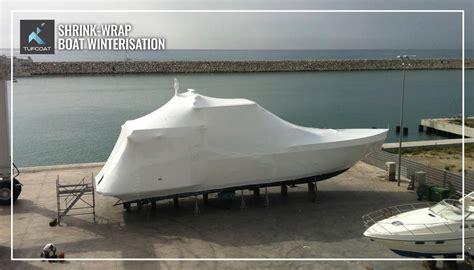 boat shrink wrap winter boat winterisation tufcoat