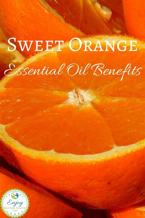 Orange Sweet Essential 484 best images about home remedies essential oils on elderberry syrup sinus
