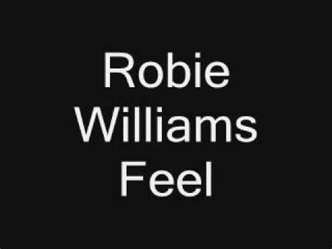 robbie williams supreme testo robbie williams feel with lyrics